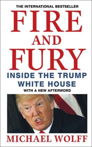 Fire and Fury de Michael Wolff