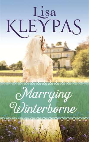 Marrying Winterborne de Lisa Kleypas
