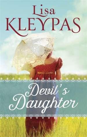 Devil's Daughter de Lisa Kleypas