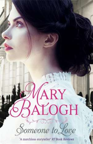 Someone to Love de Mary Balogh