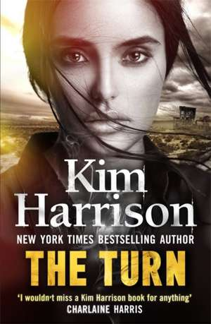 The Turn: The Hollows Begins with Death de Kim Harrison