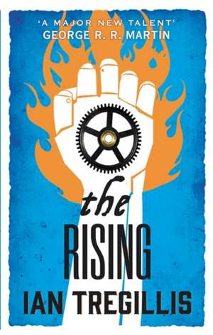 The Rising de Ian Tregillis