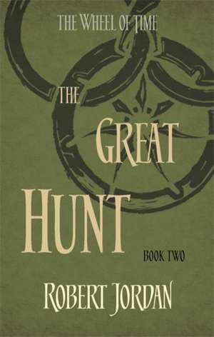 Wheel of Time 02. The Great Hunt de Robert Jordan
