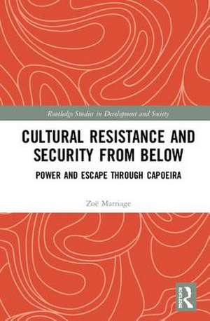 Cultural Resistance and Security from Below de Zoe Marriage