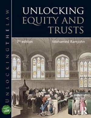 Unlocking Equity and Trusts de Mohamed (University of West LondonUK) Ramjohn
