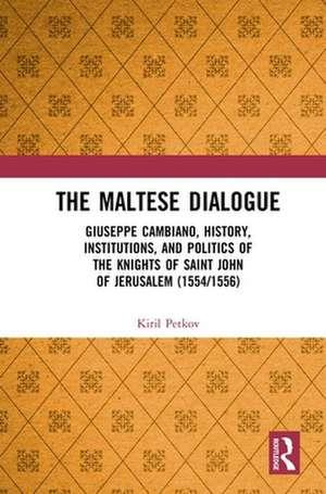 Maltese Dialogue de Kiril Petkov