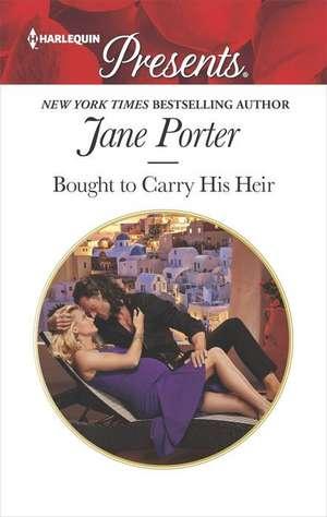 Bought to Carry His Heir de Jane Porter