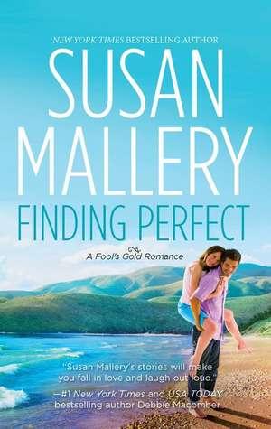 Finding Perfect de Susan Mallery