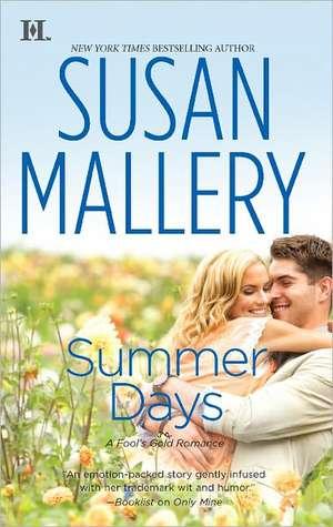 Summer Days de Susan Mallery
