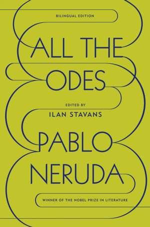 All the Odes de Pablo Neruda