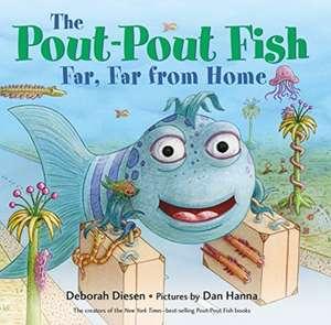 The Pout-Pout Fish, Far, Far from Home de Deborah Diesen