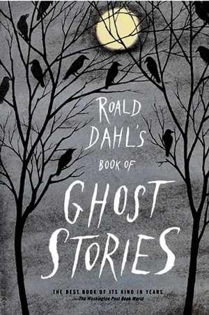 Roald Dahl's Book of Ghost Stories de Roald Dahl