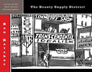 Julius Knipl, Real Estate Photographer:  The Beauty Supply District de Ben Katchor