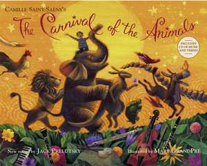 The Carnival of the Animals [With CD (Audio)]:  Out of Many, One de Jack Prelutsky