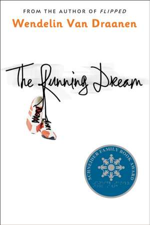 The Running Dream de Wendelin Van Draanen