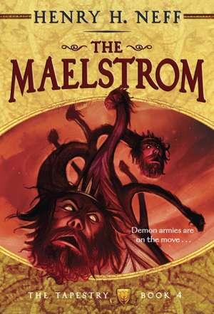 The Maelstrom de Henry H. Neff