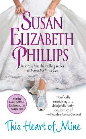 This Heart of Mine de Susan Elizabeth Phillips