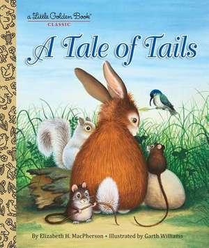 A Tale of Tails:  Books 1-17 Plus Paper Dolls! de Elizabeth Macpherson