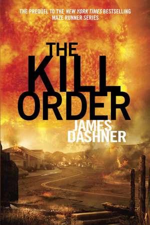 The Kill Order de James Dashner
