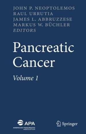 Pancreatic Cancer de John P. Neoptolemos