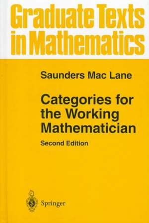 Categories for the Working Mathematician de Saunders Mac Lane