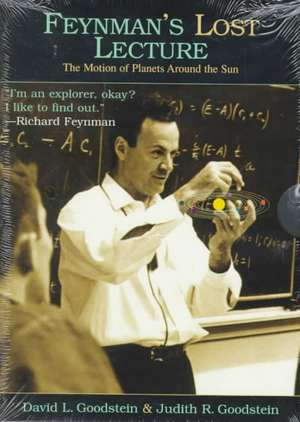 Feynman′s Lost Lecture – The Motion of Planets Around the Sun +CD de Richard P. Feynman