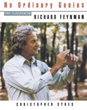 No Ordinary Genius de Richard P. Feynman