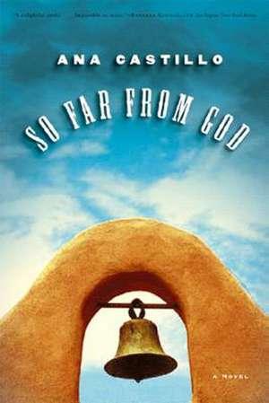So Far from God – A Novel de Ana Castillo