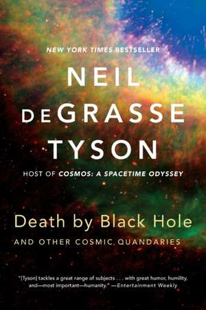Death by Black Hole – And Other Cosmic Quandaries de Neil De Grasse Tyson