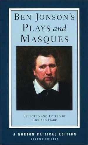 Ben Jonson′s Plays & Masques 2e (NCE) de Ben Jonson
