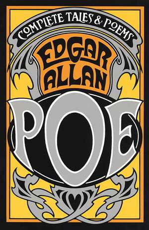 The Complete Tales and Poems of Edgar Allan Poe:  The World the Slaves Made de Edgar Allan Poe