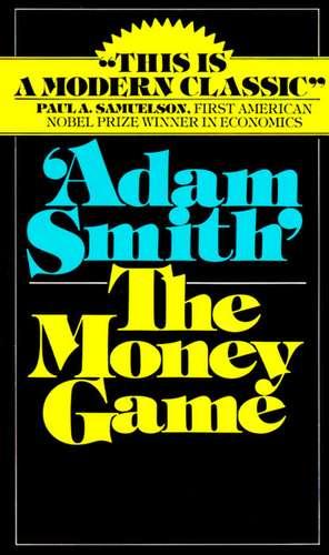 Money Game de Adam Smith