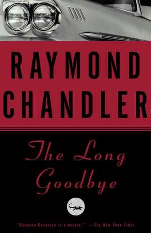 The Long Goodbye de Raymond Chandler