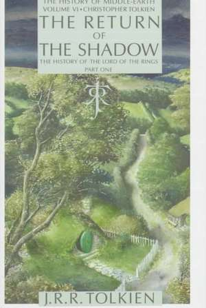 Return of the Shadow: The History of the Lord of the Rings, Part One de Christopher Tolkien