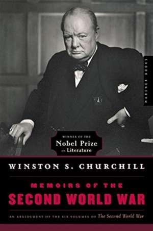 Memoirs of the Second World War de Winston S. Churchill