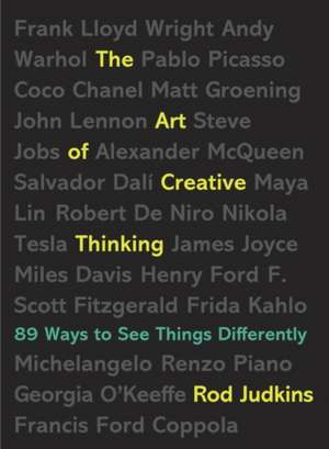 The Art of Creative Thinking:  89 Ways to See Things Differently de Rod Judkins