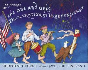 The Journey of the One and Only Declaration of Independence de Judith St. George