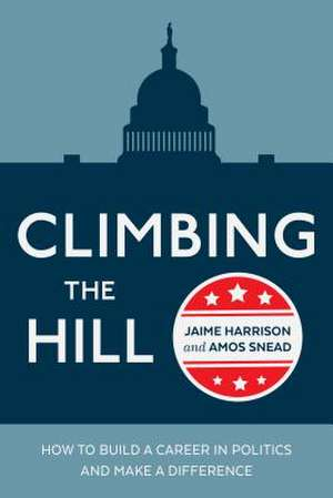 Climbing the Hill de Jaime R. Harrison