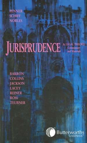 Introduction to Jurisprudence and Legal Theory: Commentary and Materials de Anne Barron