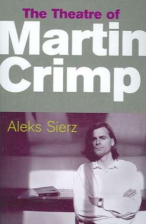 The Theatre Of Martin Crimp