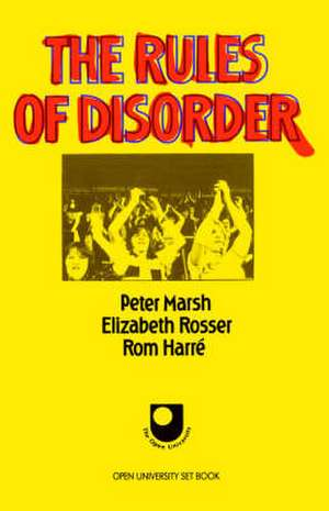The Rules of Disorder de Peter Marsh