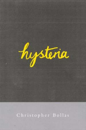 Hysteria de Christopher Bollas