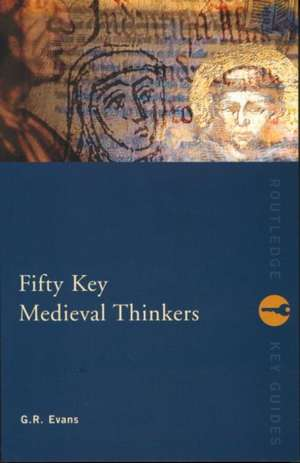 Fifty Key Medieval Thinkers imagine