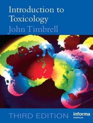 Introduction to Toxicology, Third Edition