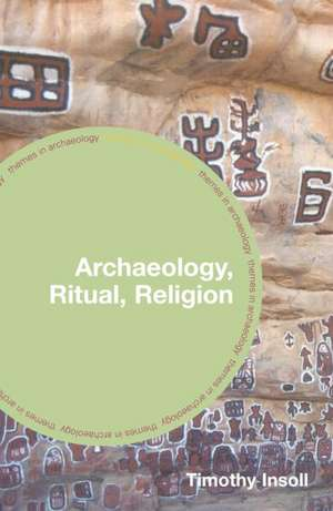 Archaeology, Ritual, Religion