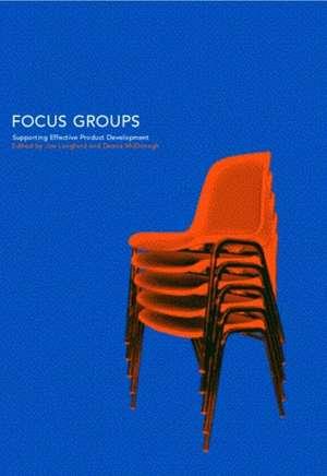 Focus Groups:  Supporting Effective Product Development de William James James