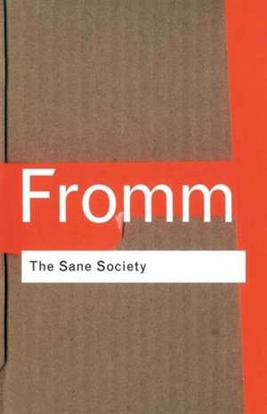 The Sane Society de Erich Fromm