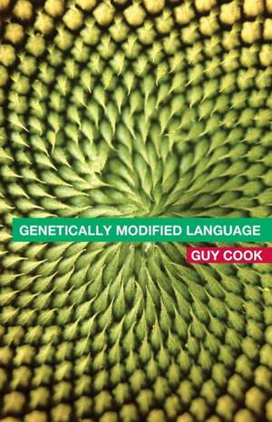 Genetically Modified Language de Guy Cook