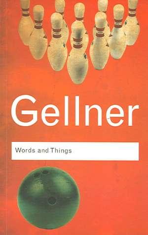 Words and Things de Ernest Gellner