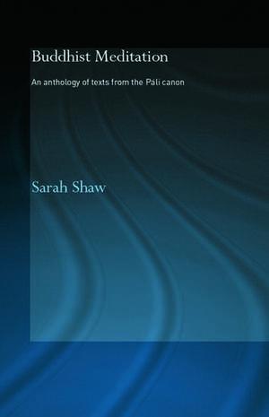 Buddhist Meditation de Sarah Shaw